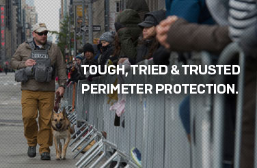 tough, tried, & trusted perimeter protection