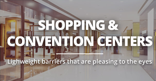 Shopping and Convention Centers